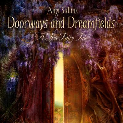 Doorways and Dreamfields