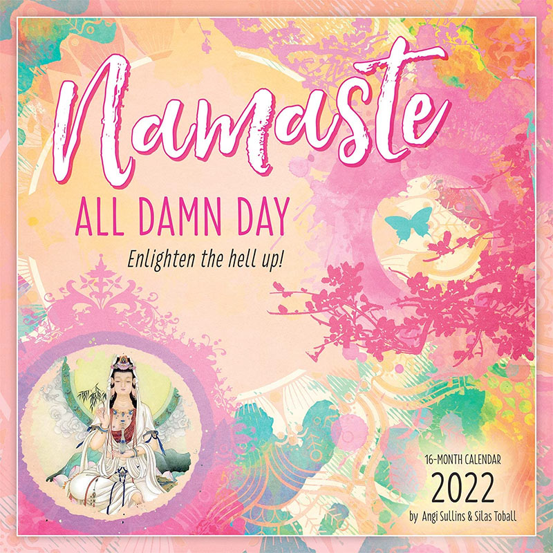 Namaste All Damn Day Calendar