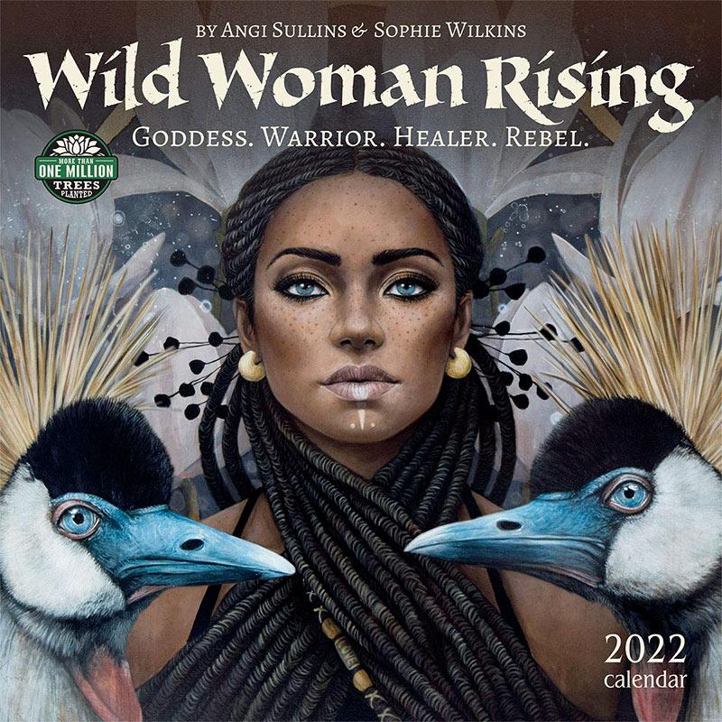 Wild Woman Rising Calendar